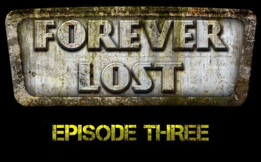 Forever Lost Episode 3 de Glitch Games