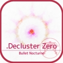 Test iOS (iPhone / iPad / Apple TV) .Decluster Zero: Bullet Nocturne