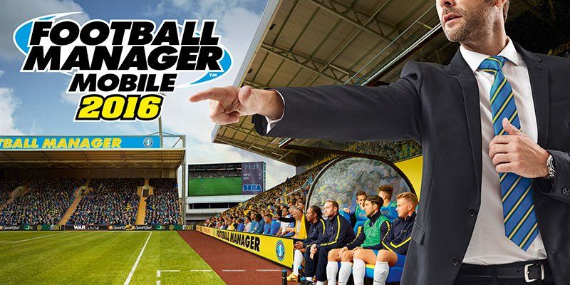 Football Manager Mobile 2016 de SEGA