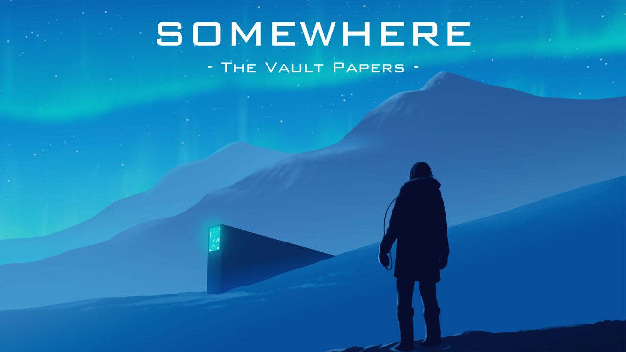 Somewhere : The Vault Papers de Plug In Digital et Norseman Interactive