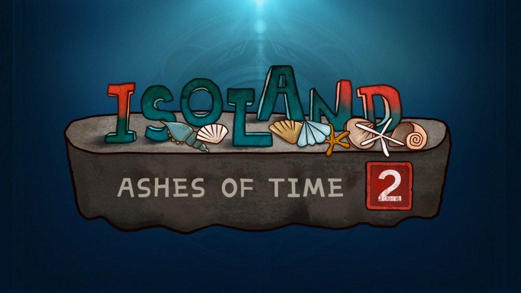Isoland 2: Ashes of Time de Lilith Games